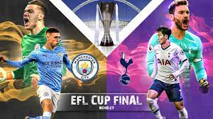 Man City vs Tottenham: EFL Cup final 2021 Preview | Prediction |  Head-to-Head Record | Carabao Cup Final | Live Stream | Harry Kane injury  update Lineup