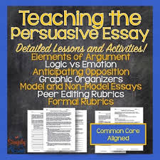 persuasive argumentative essay unit logic sample essays peer edit