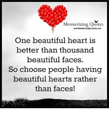 Beautiful Heart Quotes Best Of Mesmerizing Quotes WwwMesmerizingQuotes24ucomm One Beautiful Heart Is