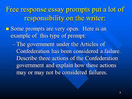 lesson writing effective response essays ppt  3 response essay prompts put a lot of responsibility on the writer some prompts