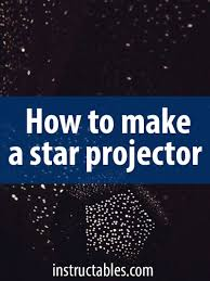 How to Make a Star Projector | Ceilings, Spaces and Vacation bible ...