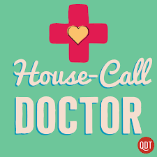 The House Call Doctor's Quick and Dirty Tips for Taking Charge of Your Health