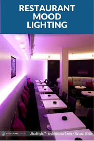 Led Mood Light Strips Mood Lighting For Restaurants Is Easily Achieved With Led
