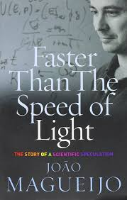 The Speed Of Light Book Faster Than The Speed Of Light The Story Of A Scientific
