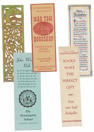 as you can imagine i e across a lot of plain old bookmarks when sorting through books here are some i ve found in the last week or so