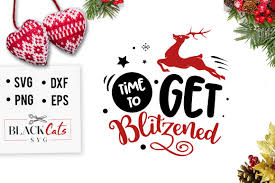 Time To Get Blitzened Svg This Craft Design Comes In 4 Formats Svg Png Dxf And Eps This Product Is Design Crafts Crafts Svg