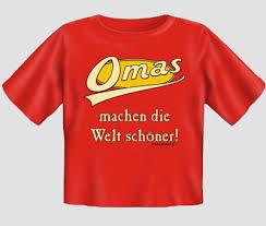 Omas Machen Die Welt Schöner Baby T Shirt Lustige T Shirts Sprüche