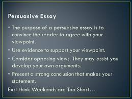 telling a personal story to your readers first person pov an  the purpose of a persuasive essay is to convince the reader to agree your viewpoint
