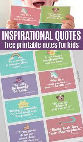 Inspirational Quotes Kids Will Love Free Printable Notes Sunny