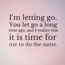 Quotes About Moving On And Letting Go Adorable Breaking Up And Moving On Quotes I'm Letting You Go Quotes