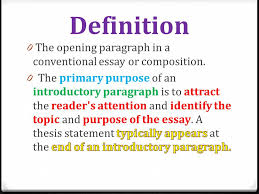 opening paragraphs start out a wow ppt video online  definition the opening paragraph in a conventional essay or composition