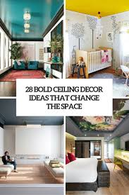 28 Bold Ceiling Decor Ideas That Completely Change The Space ...
