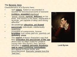 the r tic period ppt video online  characteristics of a byronic hero