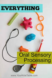 Sensory Processing Chart Everything Oral Sensory The Total Guide Your Kids Table