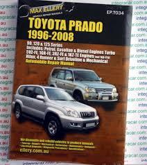 Toyota Prado 1996 - 2008 Ellery Repair Manual - NEW - workshop car ...