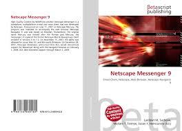 Netscape Messenger 9, 978-613-2-06916-0, 613206916X ,9786132069160