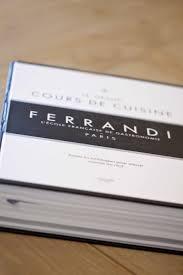 Le Je Dis Des Livres Le Grand Cours De Cuisine Ferrandi