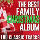 The Best Family Christmas Album: 100 Classic Tracks