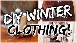 diy clothes for winter 2016 simple easy