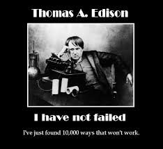 Thomas A Edison Quotes I Have Not Failed I've Just Foun Flickr Magnificent Thomas Edison Quotes