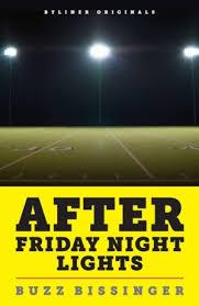 bissinger releases after friday night lights essay odessa bissinger releases after friday night lights essay