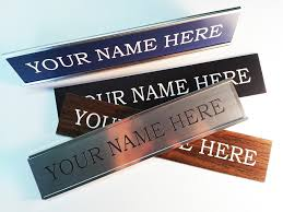 if you need desk nameplates you came to the right place let the people in or around your office cubicle or work place know who you are
