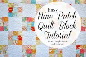 Nine Patch Quilt Block Tutorial - Simple Simon and Company & Nine Patch Quilt Block Tutorial Adamdwight.com
