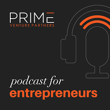 Prime Venture Partners Podcast