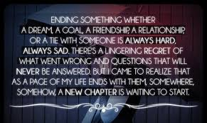 Dream Relationship Quotes Best of Ending Something Whether A Dream A Goal A Friendship A Relationship
