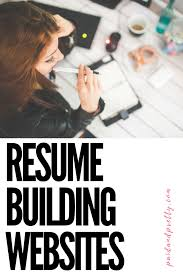 Resume Building Websites Best Resume Building Websites For Job Hunters Paid And Pretty