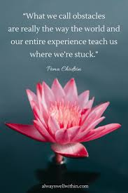 48 Of The Best Pema Chödrön Quotes For Difficult Times Always Well