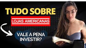 AÇÕES LOJAS AMERICANAS (LAME3/LAME4): Vale a pena investir? Risco ou  oportunidade? [Ações de Varejo] - YouTube