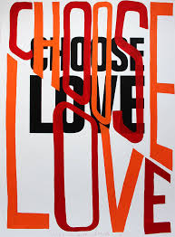 Choose Love by Bob and Roberta Smith || Print Club London