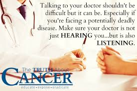 do i want to be a doctor how to talk to your doctor if youre a cancer patient