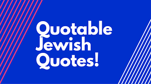 Hebrew Quotes Adorable 48 Best Jewish Quotes Shabbat Blog