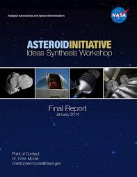 posts final asteroid workshop report nasa posts final asteroid workshop report
