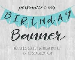 happy birthday banners personalized happy birthday customized banners under fontanacountryinn com