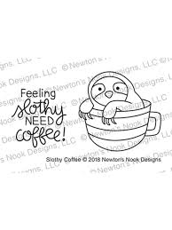 Draw a coffee it isn't hard an now i'll teach you.in 365 sketches i'll teach you step by step drawing. Slothy Coffee Newton S Nook Designs