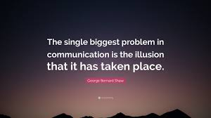 George Bernard Shaw Quote The Single Biggest Problem In