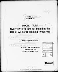 MODIA: Volume I. Overview of a Tool for Planning the Use of Air Force  Training Resources.