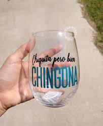 Diy Glass Cup Designs Chingona Wine Glass Stemless Wine Glass Chingona Cup