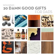 Roundup: 20 Damn Good Gifts for Dads