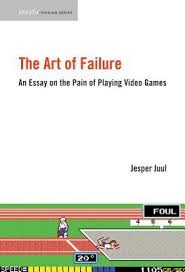 the art of failure an essay on the pain of playing video games by the art of failure an essay on the pain of playing video games by jesper juul