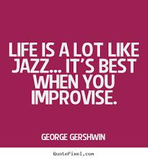 Jazz Quotes Simple 488 Jazz Quotes 48 QuotePrism