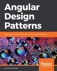 Gang Of Four Design Patterns Pdf Free Download Angular Design Patterns Implement The Gang Of Four Patterns