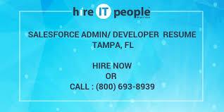 SalesForce AdminDeveloper Resume Tampa FL Hire IT People We Delectable Salesforce Resume