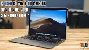15 Triệu Mua Macbook Làm Đồ Hoạ Được Không ? - YouTube