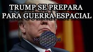 Resultado de imagen para DONALD TRUMP GUERRA ESPACIAL