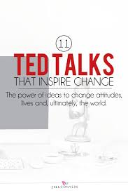 best ideas about inspirational videos give up on some of the most inspiring ted talks that will inspire you to act and do something