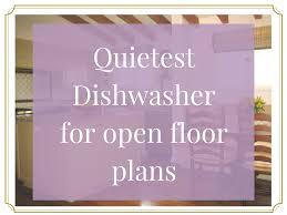Quietest Dishwasher Product Review Bosch Dishwasher Kate Byer Interior Design